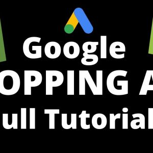 How to Create Google Shopping Ads for Shopify Websites | Google Shopping Ads Tutorial | Shopify