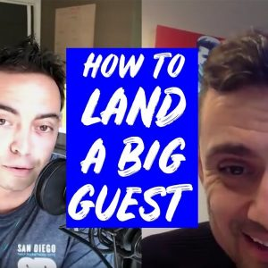 How to Get a Big Guest on Your Podcast or Video - Day #267 of The Income Stream