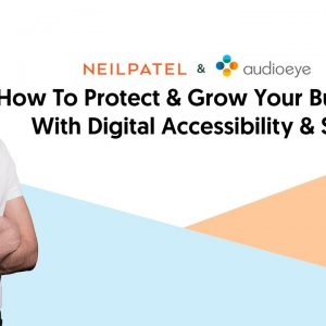 How To Protect & Grow Your Business With Digital Accessibility & SEO