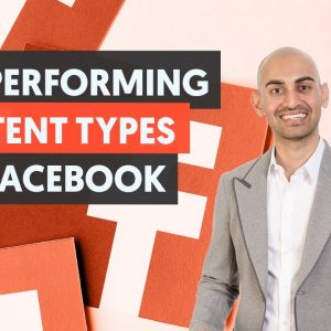 The Highest Reach and Engagement Content Types - Module 1 - Lesson 3 - Facebook Unlocked