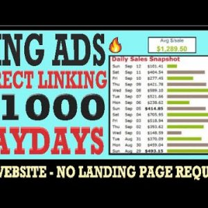 🔥 Bing ads Direct Linking: $1000 Per Day FREE Affiliate Marketing Tutorial