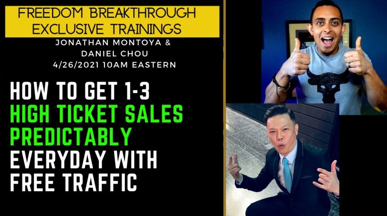 How To Get 1-3 High Ticket EVERYDAY With Extreme Predictability! 100% Free Traffic (No Paid Ads)