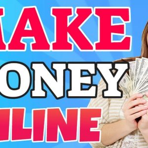 Make Money Online 2021 | How to Make Money Online 2021