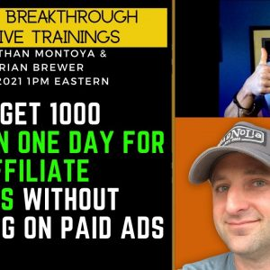 1000 Leads In One Day For Your Affiliate Business Without Spending On Paid Ads With Brian Brewer