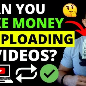 How To Make Money Re-Uploading YouTube Videos - Step-By-Step Tutorial