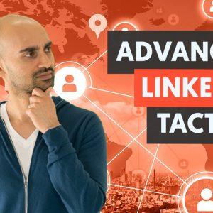 Advanced LinkedIn Tactics - Module 2 - Lesson 3 - LinkedIn Unlocked