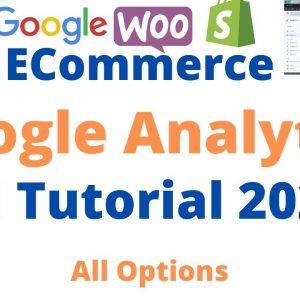Ecommerce Google Analytics Tutorial 2020 | Wordpress Woocommerce Google Analytics Options Video