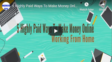 The 5 Highly Paid Ways To Make Money Online Working From Home