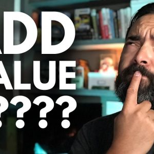 "What Does ""Adding Value"" Really Mean? - Day 272 of The Income Stream with Pat Flynn"