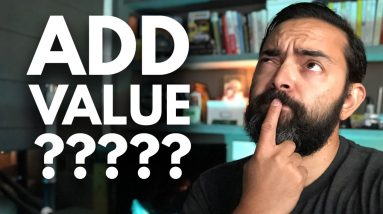 """What Does """"Adding Value"""" Really Mean? - Day 272 of The Income Stream with Pat Flynn"""