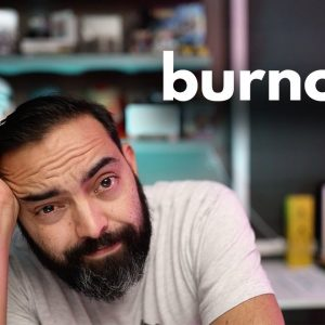 burnout. (Day 344 of The Income Stream with Pat Flynn)
