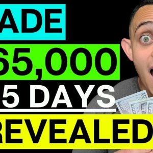 Make Money Passively In 2021 - How I Made 65K In A Month And A Half