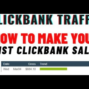 Clickbank Traffic 2021: How To Make Your 1st Clickbank Sale In 24 Hours