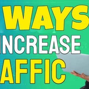 How to Get Traffic to Your Website | 11 Paid & Free Traffic Methods