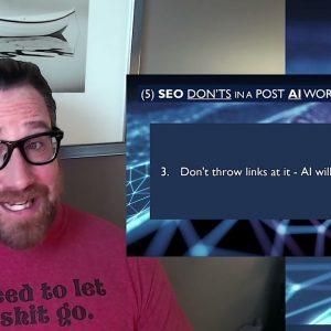 (5) SEO Do's and Don'ts for a Post-AI SEO World (BERT Google SEO) Dos and Don'ts