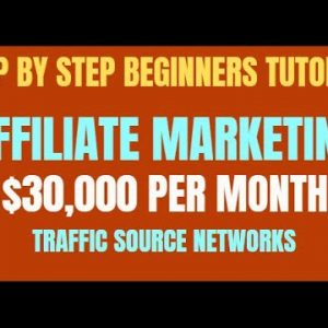 🔥 Affiliate Marketing Traffic Sources: Step By Step $1000 Days - Perfect For Beginners