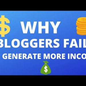 WordPress Blogging Tips |  Why Most of the Bloggers Fails to Generate Money through Blogs