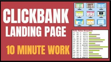 How To Create a Clickbank Landing Page In 10 Minutes