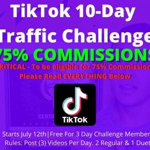 NEW TikTok Traffic Challenge Starts Soon (75% Commissions Freedom Breakthrough)