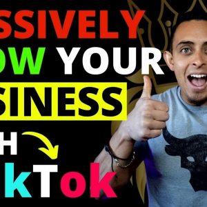 How To Grow Your Business On TikTok (TikTok Marketing Strategy Step-By-Step Tutorial)