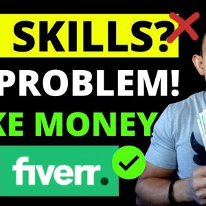 Easy Ways To Make Money On Fiverr Without Skills - Beginners Affiliate Marketing