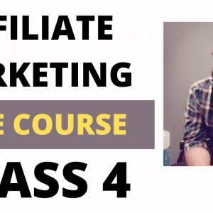 Affiliate Marketing Course Free Tutorial for Beginners 2021 | How to Promote e-commerce Products