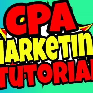CPA Marketing for Beginners | CPA Marketing Tutorial Using Facebook Ads