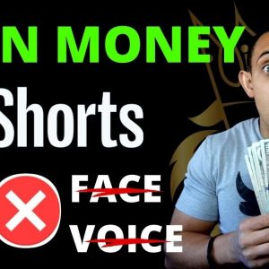 Make Money Online With YouTube Shorts - No Face/Voice Needed!
