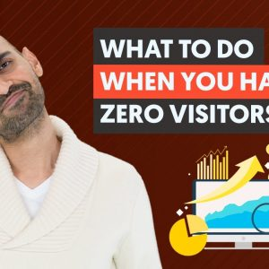 If You Have ZERO Website Visitors, Do THIS First | Optimizing a New Website For Organic Traffic