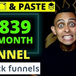 Copy My $6839 Per Month Funnel & Make Money With The ClickFunnels Affiliate Program