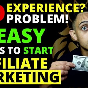6 Ways on How To Get Started In Affiliate Marketing - No Audience Needed!