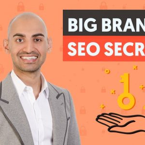 7 SEO Secrets You Can Learn From Big Brands