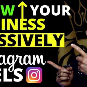 Make 6 Figures Per Month! How To Use IG Reels for Business (Instagram Reels)