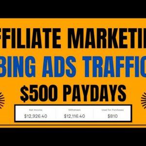 How To Get Unlimited Traffic Using Bing Ads | Affiliate Marketing No Website @Clickbank Success