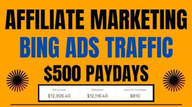 How To Get Unlimited Traffic Using Bing Ads   Affiliate Marketing No Website @Clickbank Success