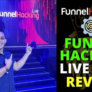 My Experience at Funnel Hacking Live 2021 & What to Expect at FHL - ClickFunnels Event