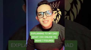 Explaining to my dad what I do to make 7 figures online! #shorts