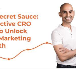 The Secret Sauce: 7 Effective CRO Tips to Unlock Your Marketing Growth Webinar
